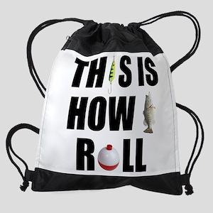 How I Roll Fishing Drawstring Bag