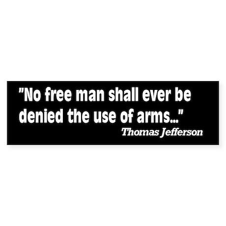 2nd Amendment Jefferson Quote Sticker (Bumper)