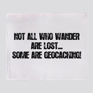 Not all Who Wander... Throw Blanket