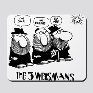 The 3 Weisman Mousepad