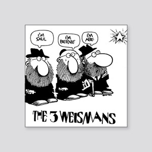 "The 3 Weisman Square Sticker 3"" x 3"""