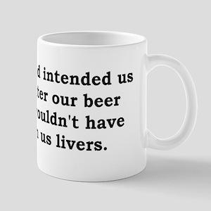 If God intended us...... Mug