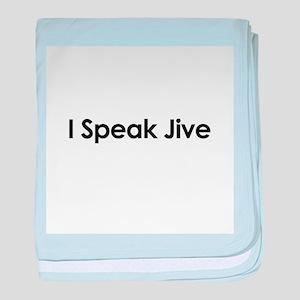 I Speak Jive baby blanket