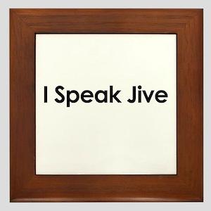 I Speak Jive Framed Tile