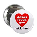 Jesus/But I don't! Button
