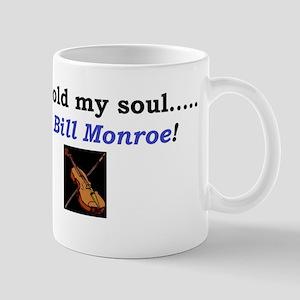 I sold my soul to Bill Monroe Mug