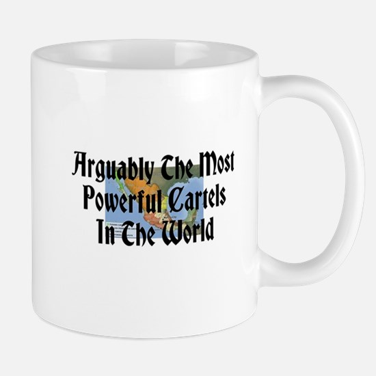 Arguably The Most Powerful Cartels Mug
