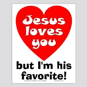 Jesus/His Favorite Small Poster