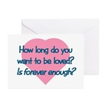 Want To Be Loved Greeting Cards (Pk of 10)