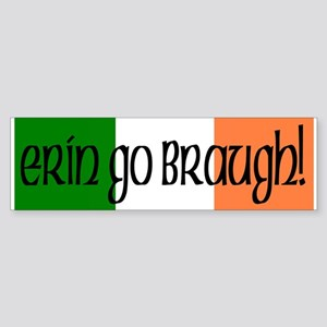 """Erin Go Braugh!"" Irish Bumper Sticker"