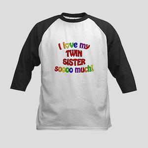 I love my TWIN SISTER soooo much! Kids Baseball Je