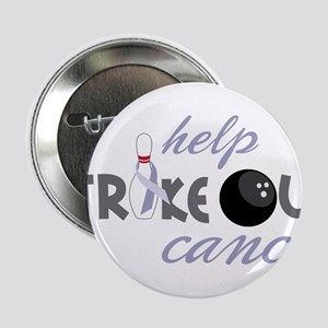 "Strike Out Cancer 2.25"" Button"