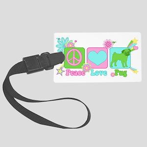 Peace Love Pug Large Luggage Tag