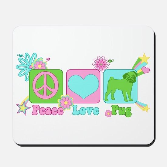 Peace Love Pug Mousepad