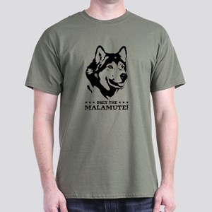 Obey The Alaskan Malamute! Army T-Shirt