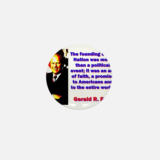 The Founding Of Our Nation - Gerald Ford Mini Butt
