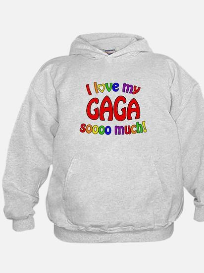 I love my GAGA soooo much! Hoodie