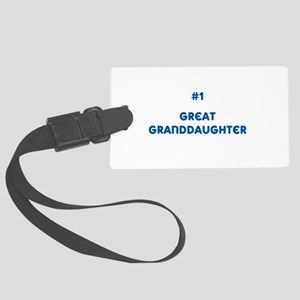 #1 Great Granddaughter Large Luggage Tag