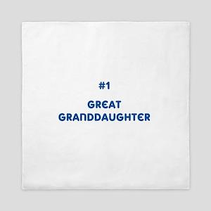 #1 Great Granddaughter Queen Duvet
