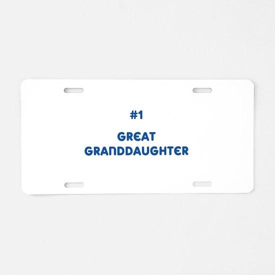 #1 Great Granddaughter Aluminum License Plate