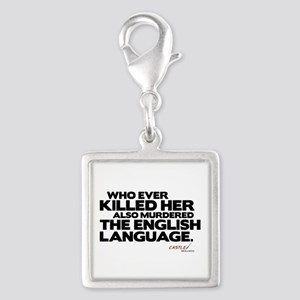 Murdered the English Language Silver Square Charm