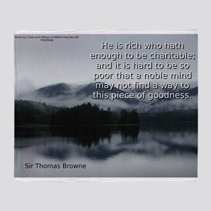 He Is Rich Who Hath Enough - Sir Thomas Browne Thr