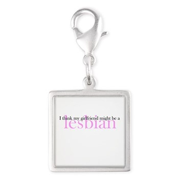 Girlfriend Might Be a Lesbian Silver Square Charm