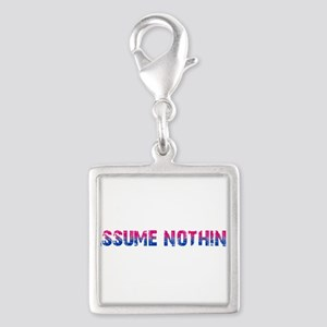 Assume Nothing Silver Square Charm