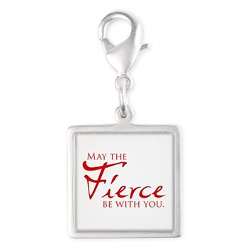May the Fierce Be With You Silver Square Charm