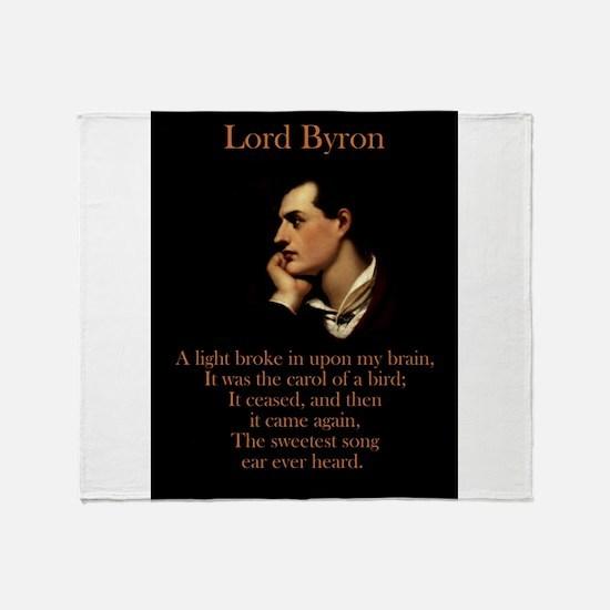A Light Broke - Lord Byron Throw Blanket