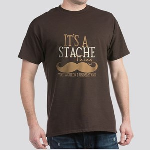 It's A Stache Thing Dark T-Shirt