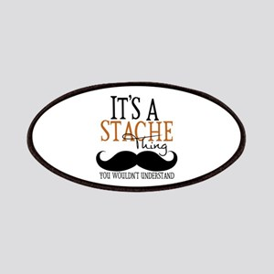 It's A Stache Thing Patches