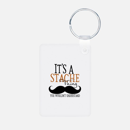 It's A Stache Thing Aluminum Photo Keychain