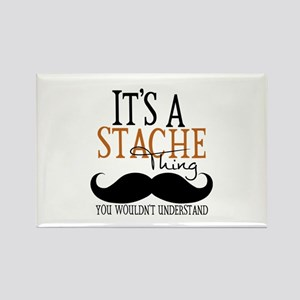 It's A Stache Thing Rectangle Magnet