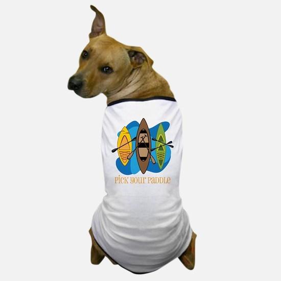 Pick Your Paddle Dog T-Shirt