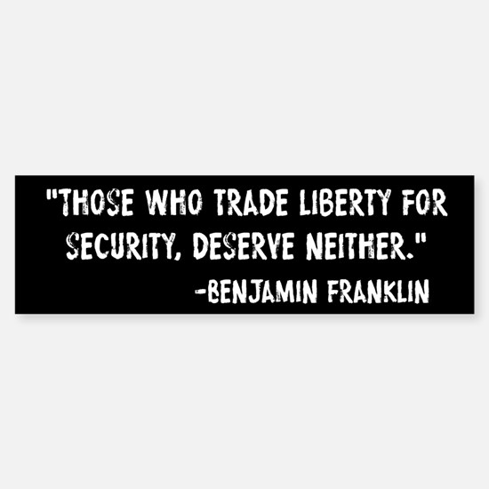 Franklin Quote Liberty For Security Bumper Bumper Sticker