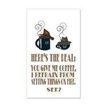 Coffee or Fire - your choice 20x12 Wall Decal