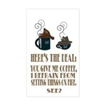 Coffee or Fire - your choice Sticker (Rectangle)