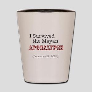 Mayan Apocalypse Survivor Shot Glass