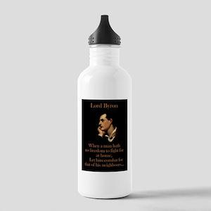 When A Man Hath No Freedom - Lord Byron Water Bott