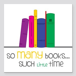 "So Many Books Square Car Magnet 3"" x 3"""