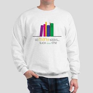 So Many Books Sweatshirt