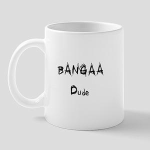 Bangaa Dude Mug
