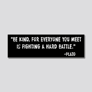 Plato Be Kind Car Magnet 10 x 3