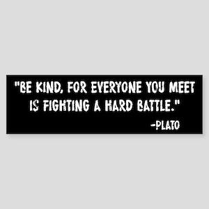 Plato Be Kind Sticker (Bumper)