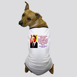 I Want To Stress Again - Jimmy Carter Dog T-Shirt