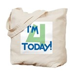 I'm 4 Today! Tote Bag