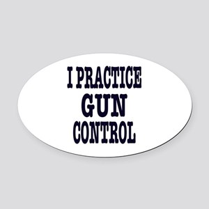 I PRACTICE GUN CONTROL, t shirts, gifts Oval Car M