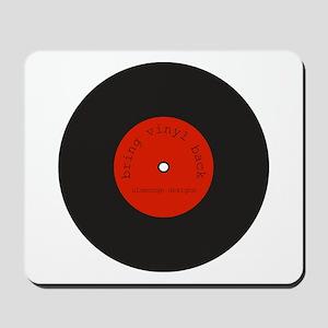 Bring Vinyl Back | Mousepad