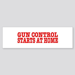 GUN CONTROL STARTS AT HOME, t shirts, gifts Sticke
